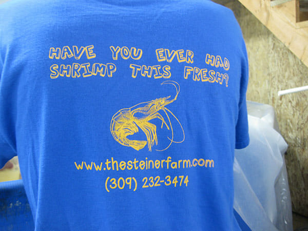 T-shirts for Steiner's shrimp farm.