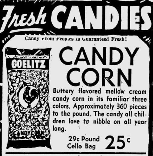 An early ad for Goelitz Candy Corn.