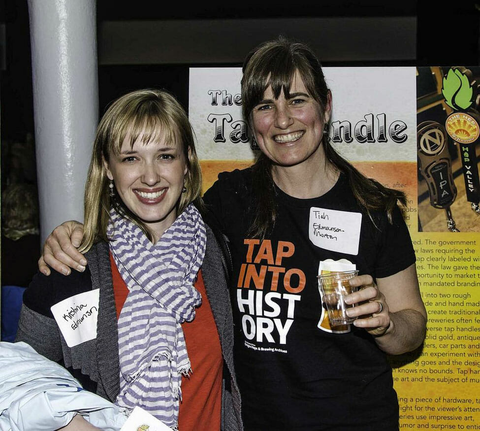 OHBA Archivist Tiah Edmunson-Morton at the OHBA's launch party with sister Kristina, March 28. Courtesy of Oregon Hops and Brewing Archives.