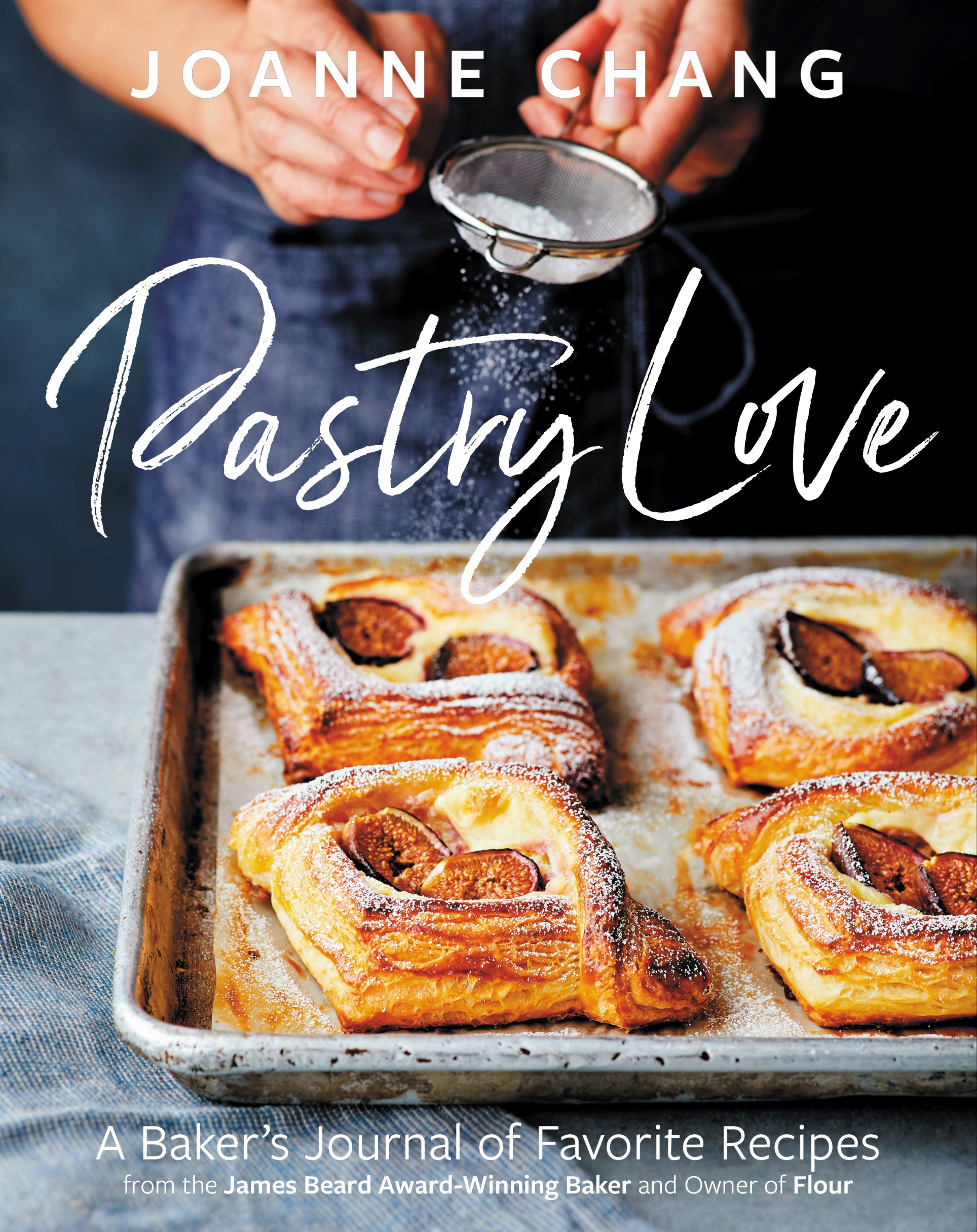 COOK THIS: Pastry Love by Joanne Chang